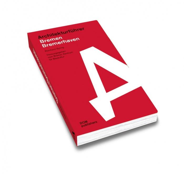 7 Projekte im Architekturführer Bremen/Bremerhaven